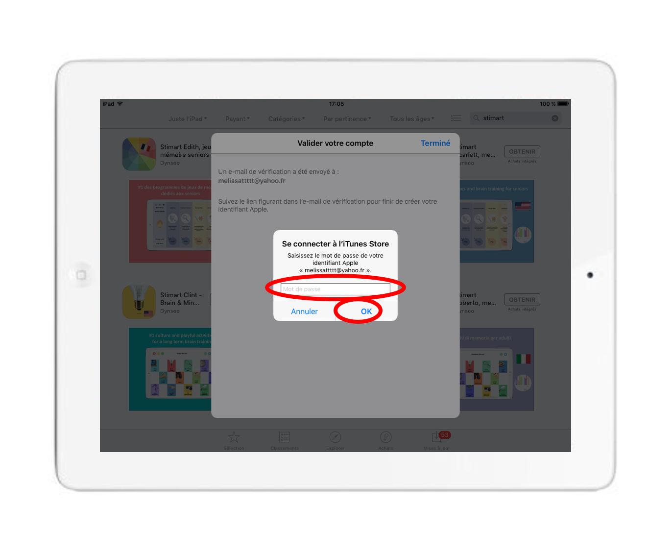 """-Confirmez la création de votre compte lors de la reception du mail en appuyant sur le lien donné. Votre compte est maintenant crée. Renseignez votre mot de passe et appuyez sur le bouton """"Ok""""."""